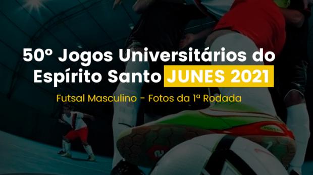 Junes 2021 - Futsal Masculino Primeira Rodada